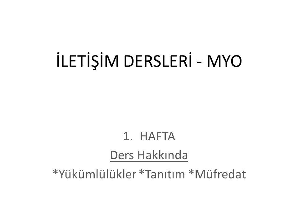 İLETİŞİM DERSLERİ - MYO