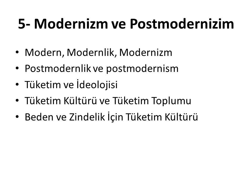 5- Modernizm ve Postmodernizim