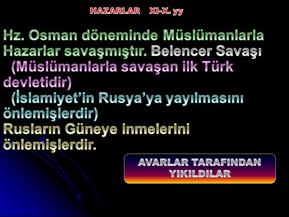 (Müslümanlarla savaşan ilk Türk devletidir)