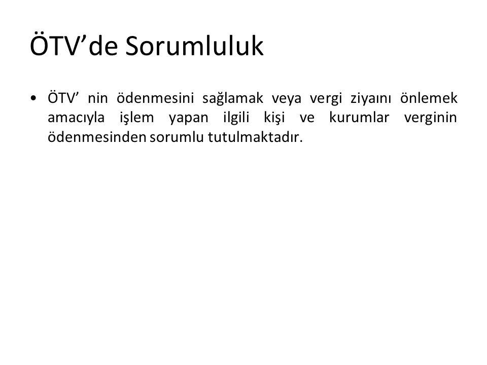 ÖTV'de Sorumluluk