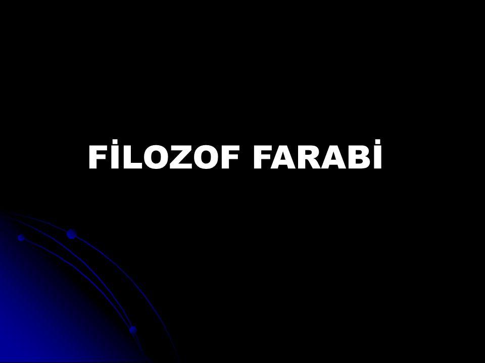 FİLOZOF FARABİ