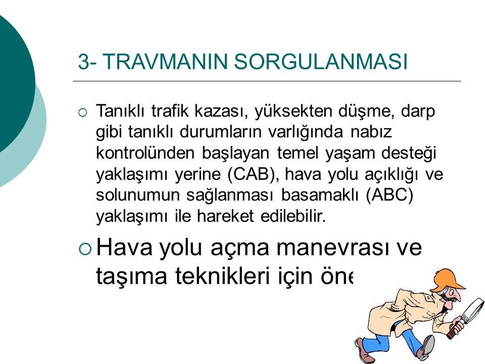 3- TRAVMANIN SORGULANMASI