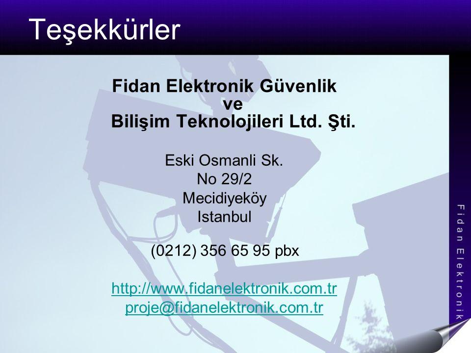 Fidan Elektronik Güvenlik ve Bilişim Teknolojileri Ltd. Şti.