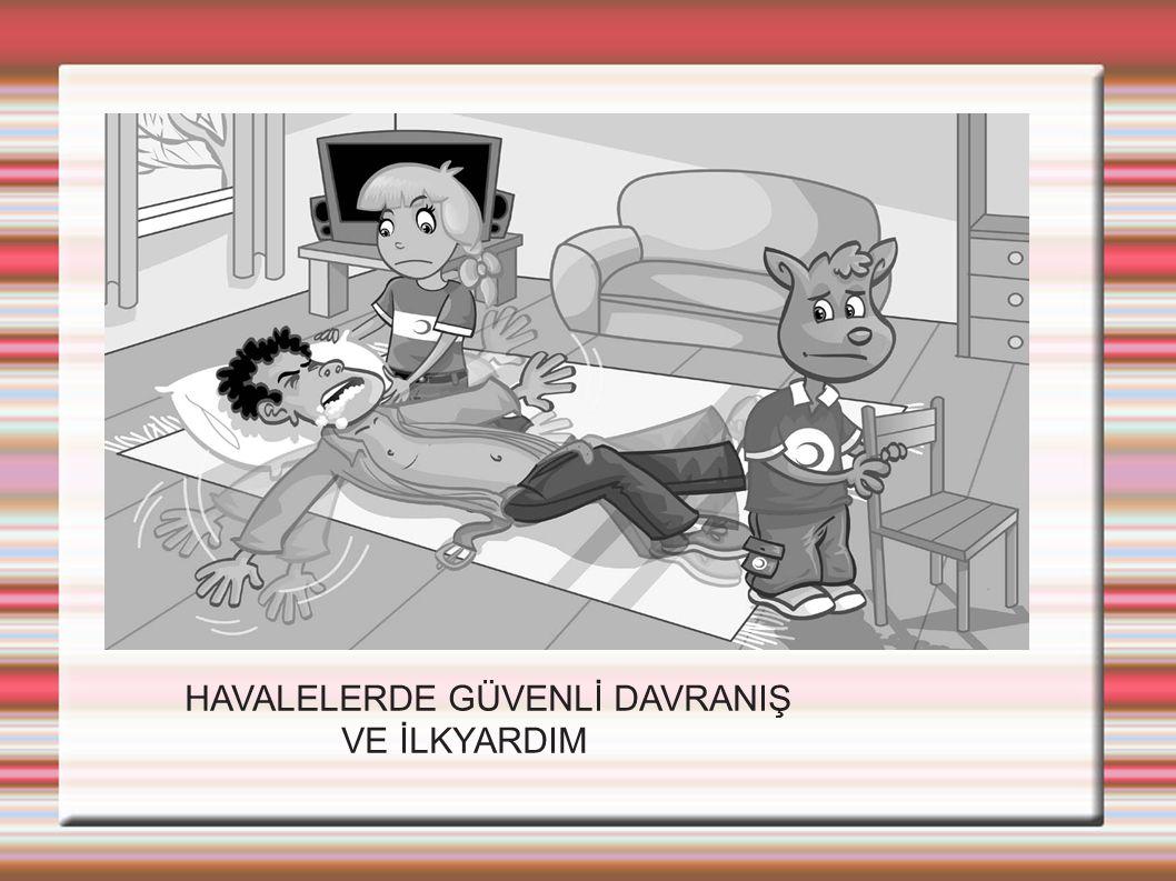 HAVALELERDE GÜVENLİ DAVRANIŞ