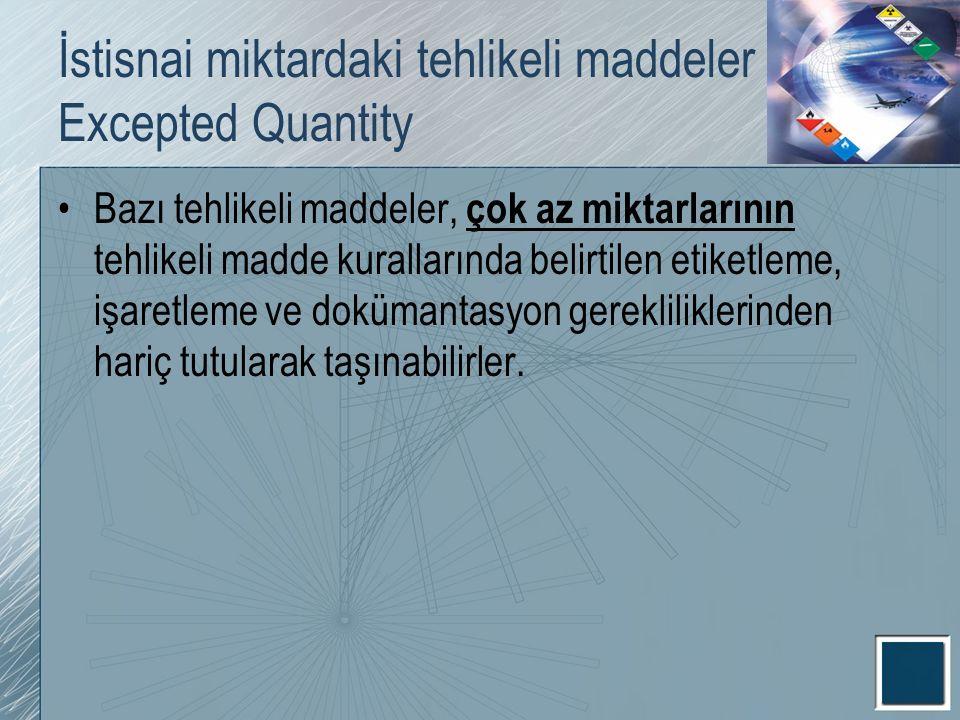 İstisnai miktardaki tehlikeli maddeler Excepted Quantity