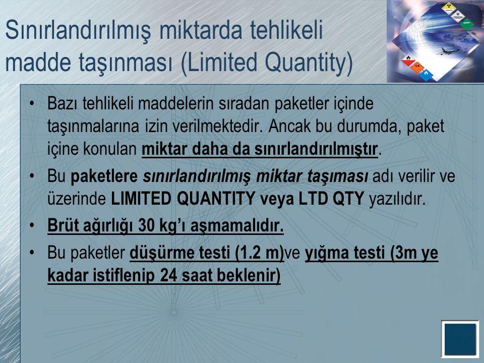Sınırlandırılmış miktarda tehlikeli madde taşınması (Limited Quantity)