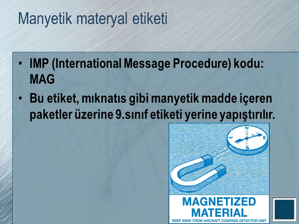Manyetik materyal etiketi