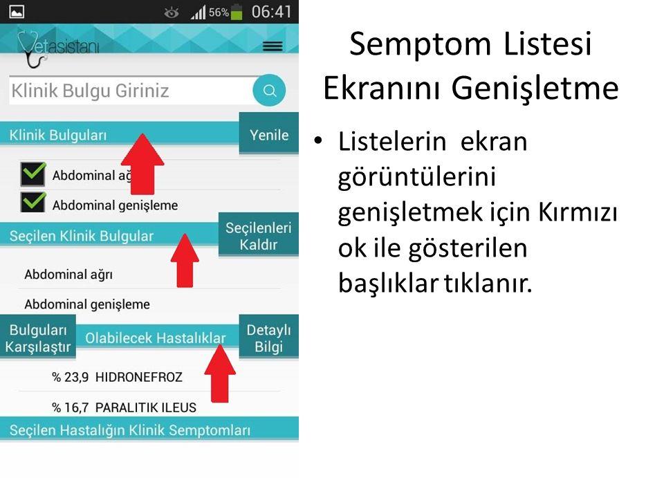 Semptom Listesi Ekranını Genişletme