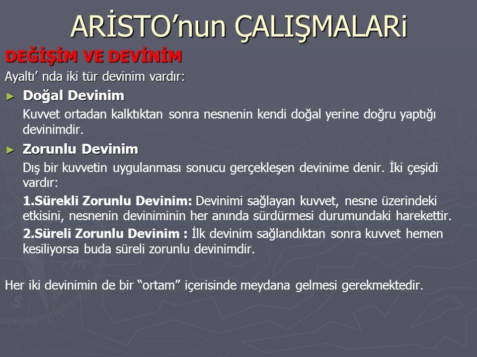 ARİSTO'nun ÇALIŞMALARi