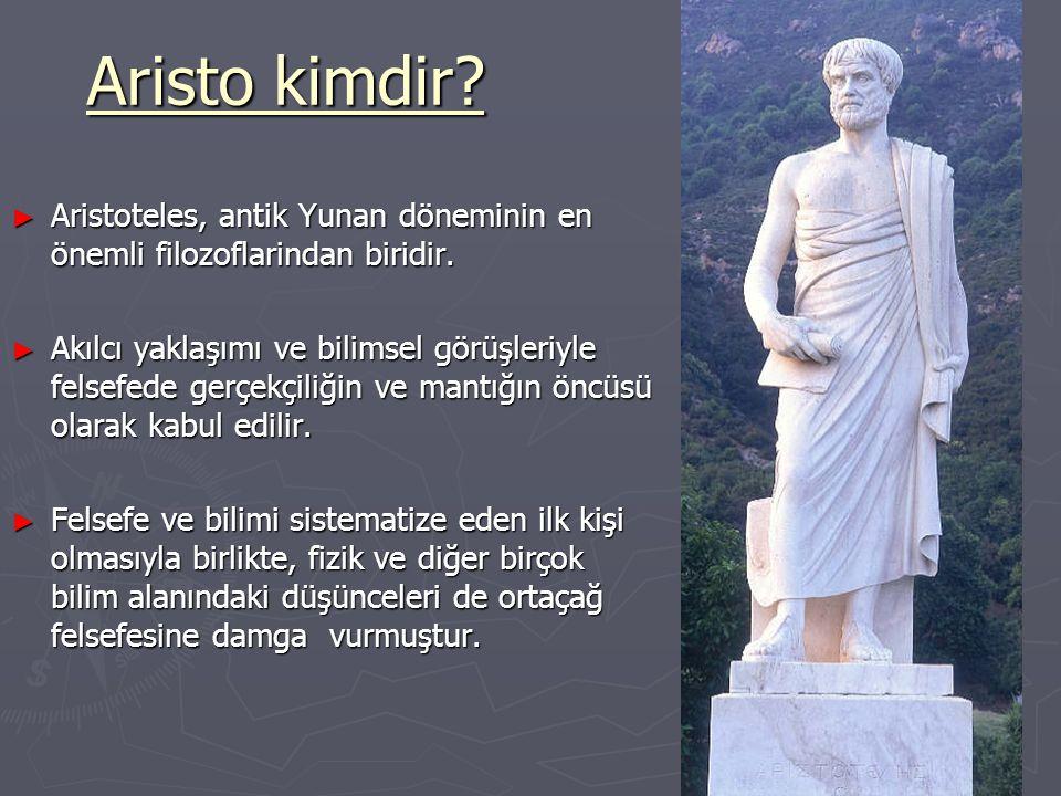 Aristo kimdir Aristoteles, antik Yunan döneminin en önemli filozoflarindan biridir.