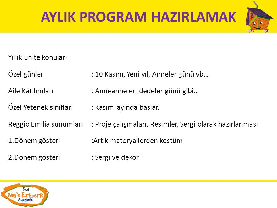 AYLIK PROGRAM HAZIRLAMAK