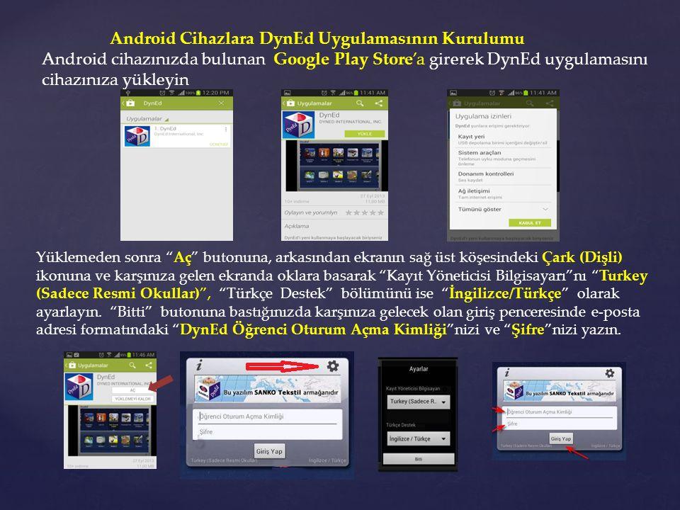 Android Cihazlara DynEd Uygulamasının Kurulumu
