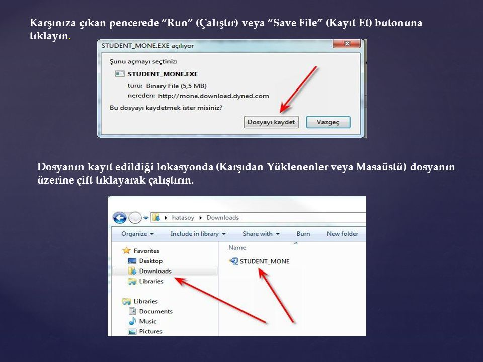 Karşınıza çıkan pencerede Run (Çalıştır) veya Save File (Kayıt Et) butonuna tıklayın.