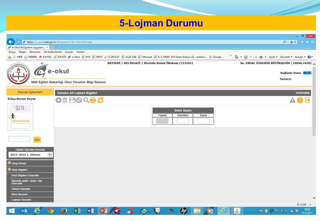 5-Lojman Durumu