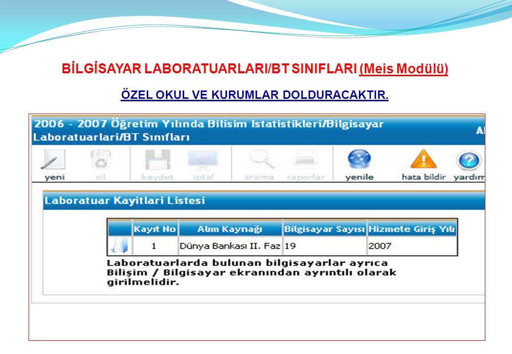 BİLGİSAYAR LABORATUARLARI/BT SINIFLARI (Meis Modülü)