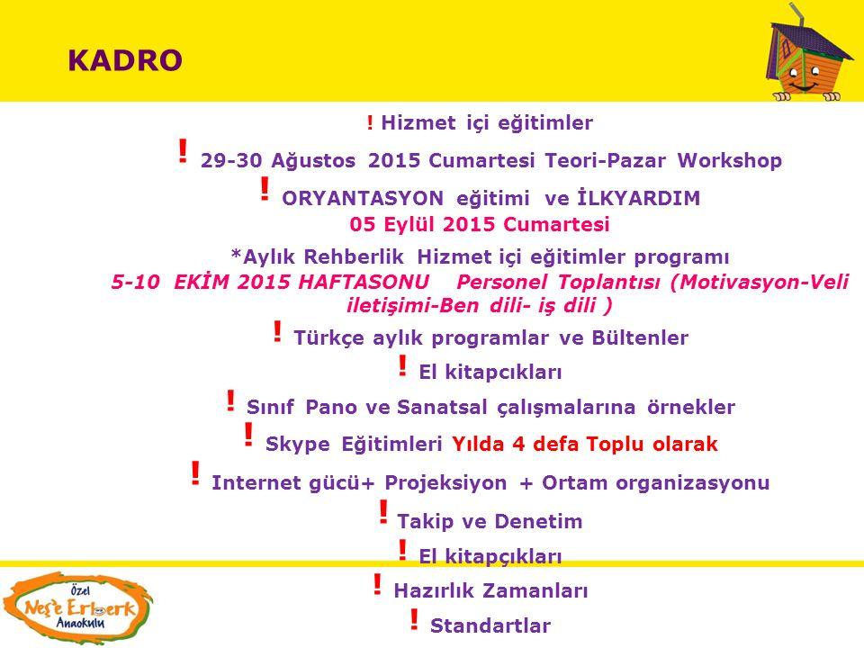 ! 29-30 Ağustos 2015 Cumartesi Teori-Pazar Workshop