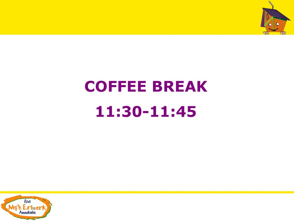 COFFEE BREAK 11:30-11:45