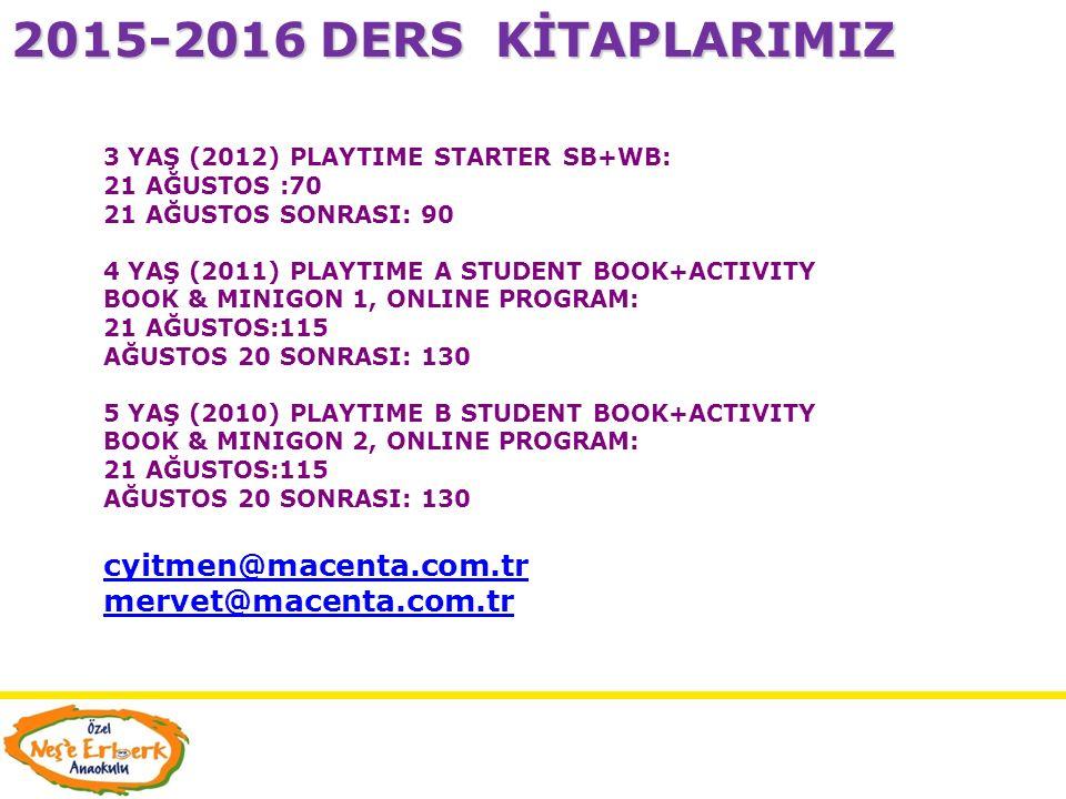 2015-2016 DERS KİTAPLARIMIZ cyitmen@macenta.com.tr