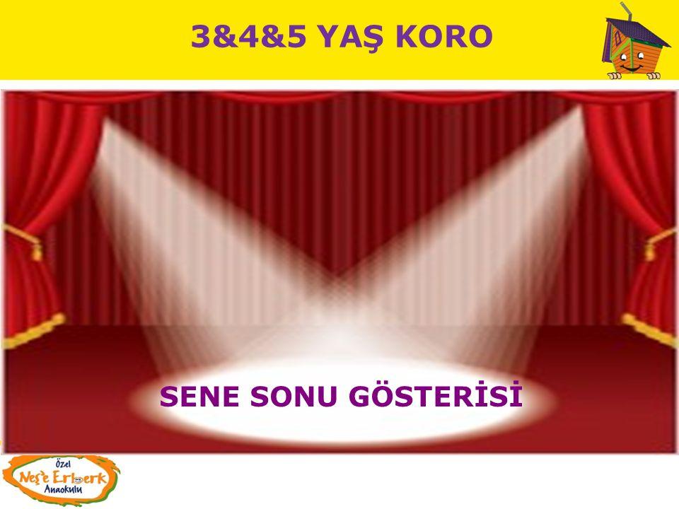 3&4&5 YAŞ KORO SENE SONU GÖSTERİSİ