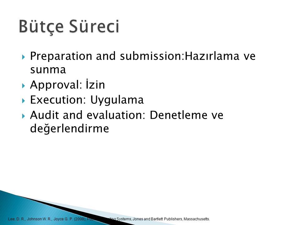 Bütçe Süreci Preparation and submission:Hazırlama ve sunma