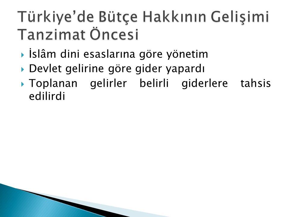 Türkiye'de Bütçe Hakkının Gelişimi Tanzimat Öncesi