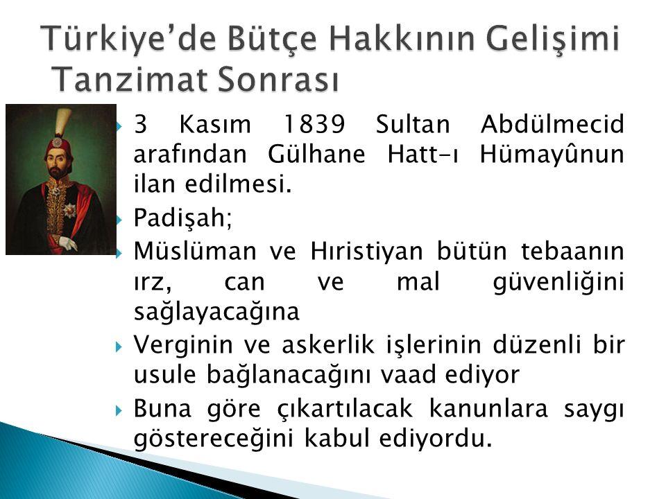 Türkiye'de Bütçe Hakkının Gelişimi Tanzimat Sonrası