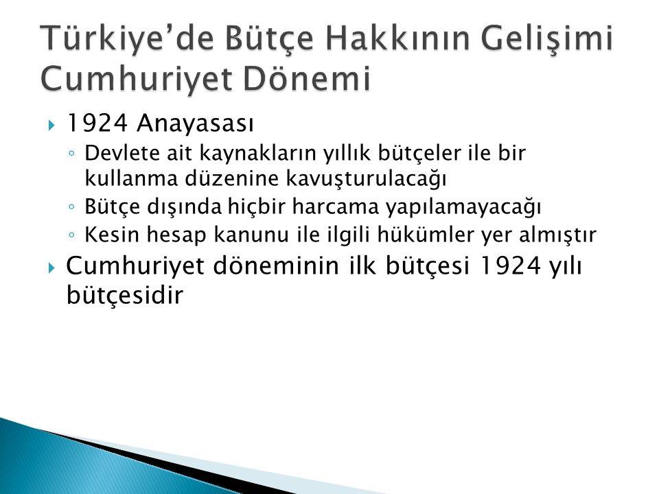 Türkiye'de Bütçe Hakkının Gelişimi Cumhuriyet Dönemi