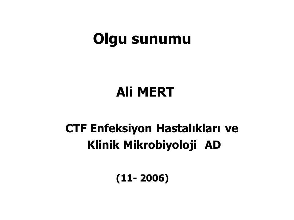 Olgu sunumu Ali MERT CTF Enfeksiyon Hastalıkları ve