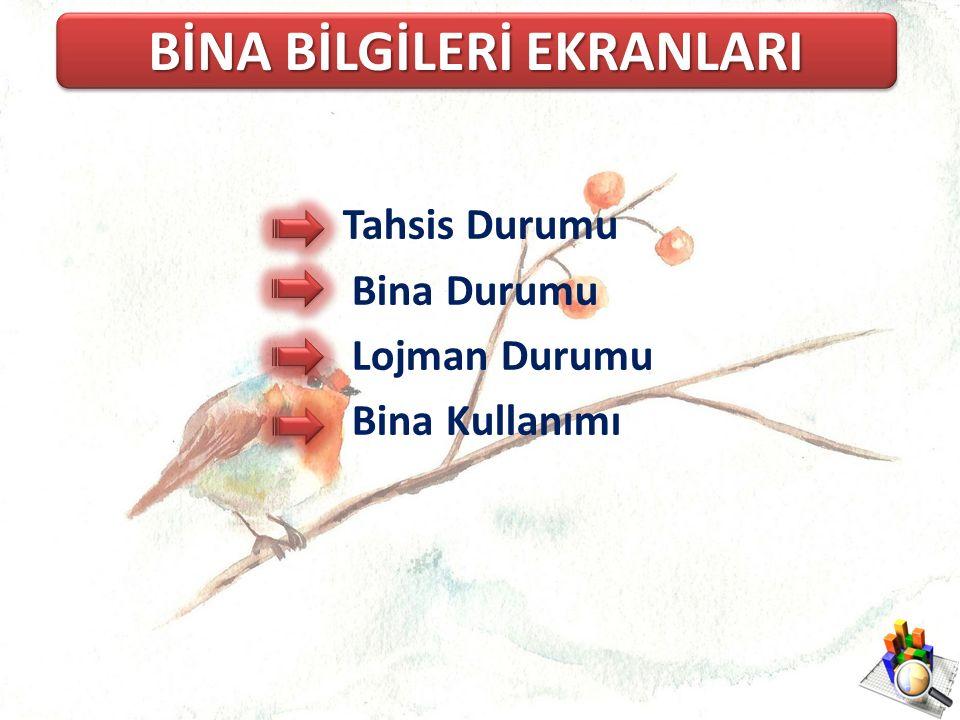 BİNA BİLGİLERİ EKRANLARI