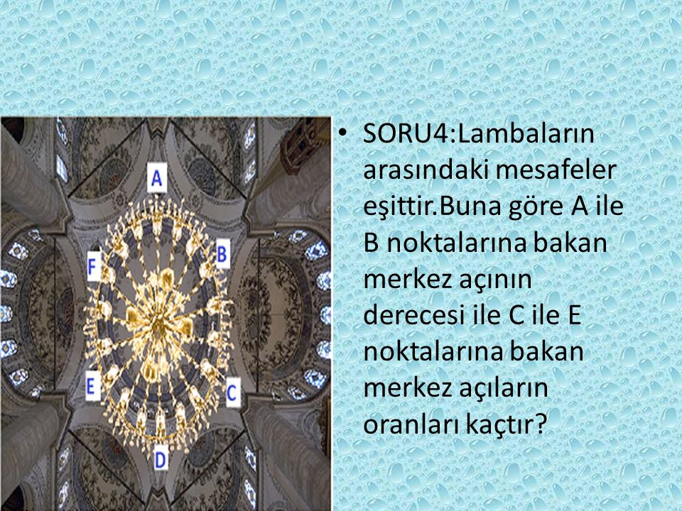 SORU4:Lambaların arasındaki mesafeler eşittir
