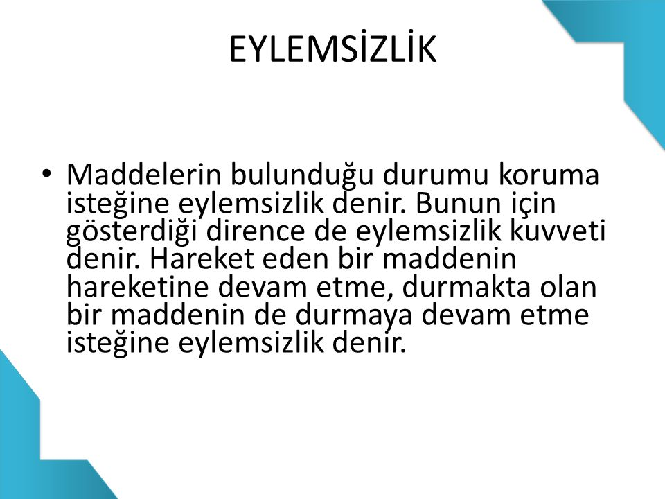 EYLEMSİZLİK