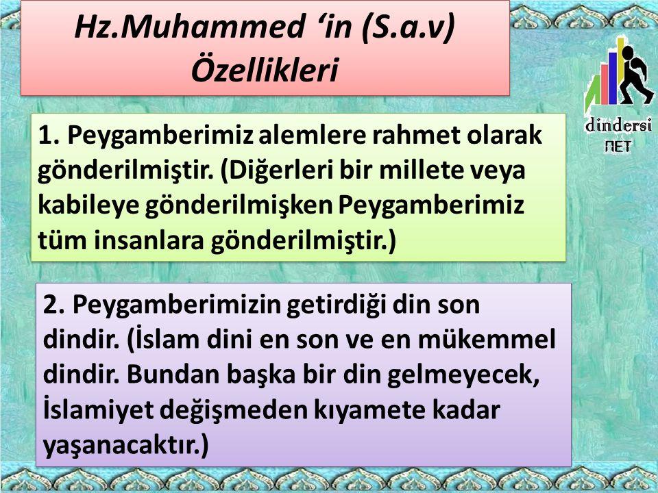 Hz.Muhammed 'in (S.a.v) Özellikleri
