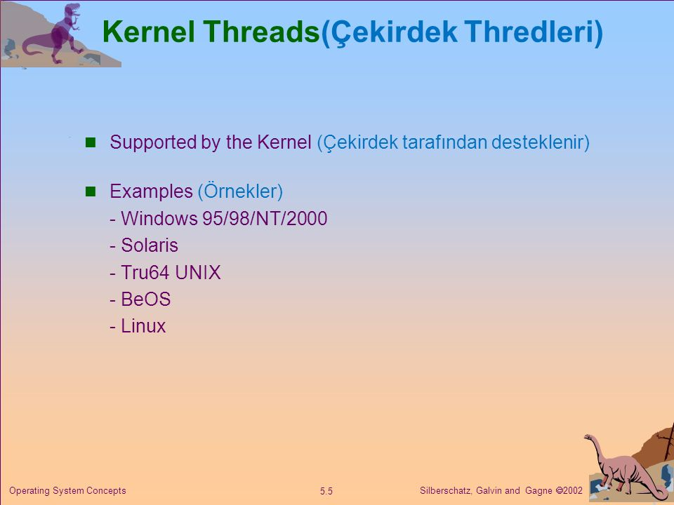 Kernel Threads(Çekirdek Thredleri)