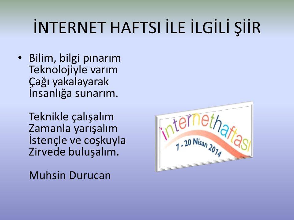 İNTERNET HAFTSI İLE İLGİLİ ŞİİR