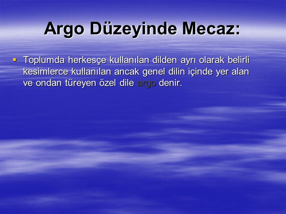 Argo Düzeyinde Mecaz: