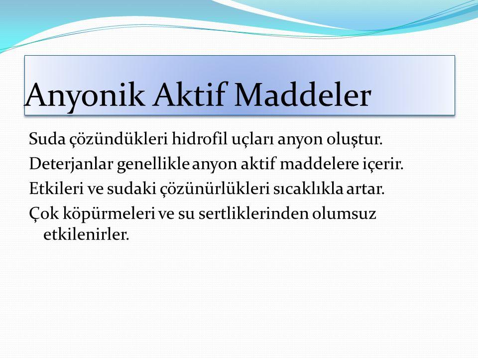 Anyonik Aktif Maddeler