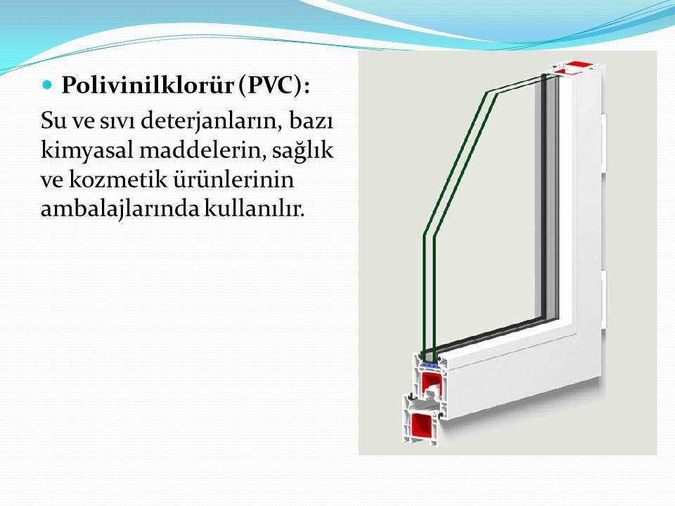 Polivinilklorür (PVC):