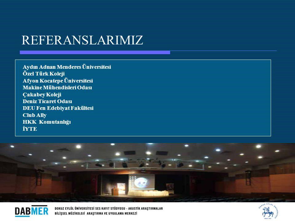 REFERANSLARIMIZ Aydın Adnan Menderes Üniversitesi Özel Türk Koleji