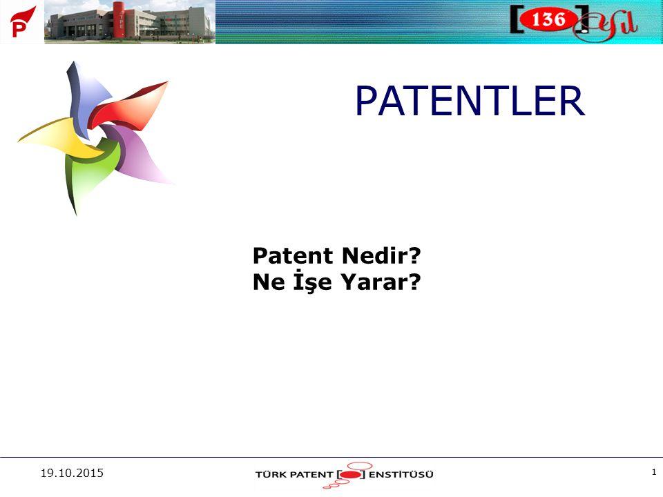 PATENTLER Patent Nedir Ne İşe Yarar 25.04.2017