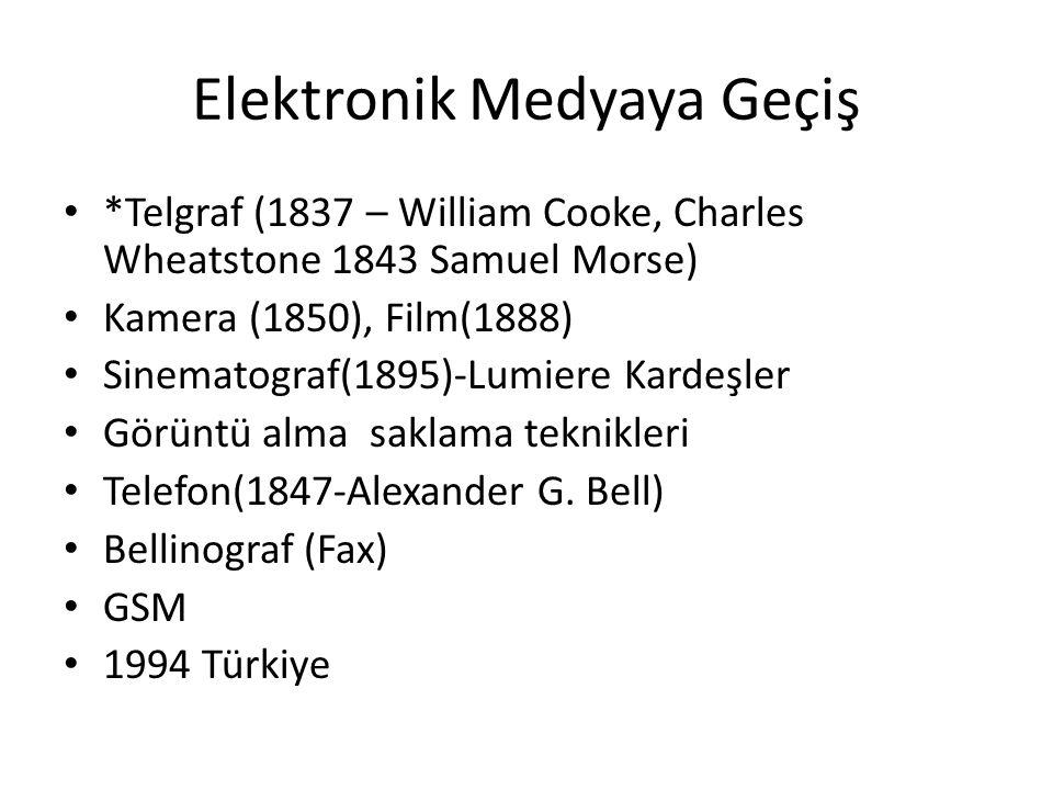 Elektronik Medyaya Geçiş