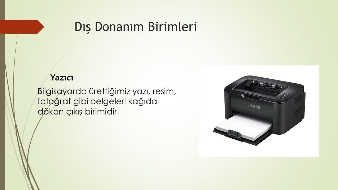 Dış Donanım Birimleri Yazıcı.