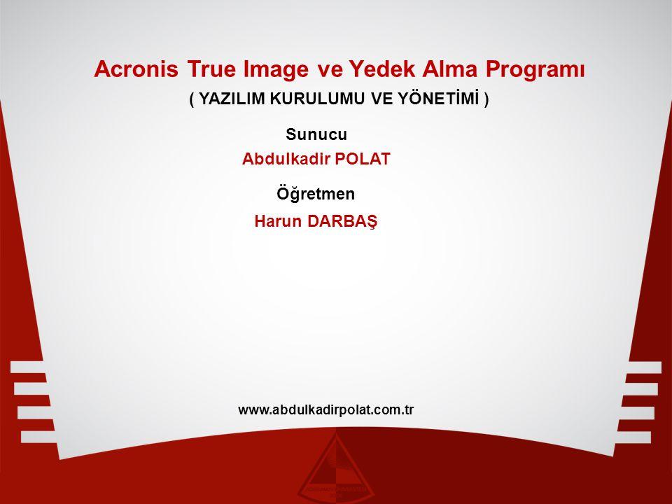 Acronis True Image ve Yedek Alma Programı
