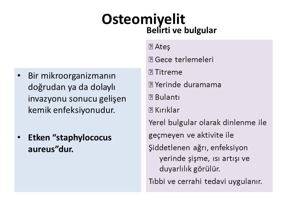 Osteomiyelit Belirti ve bulgular