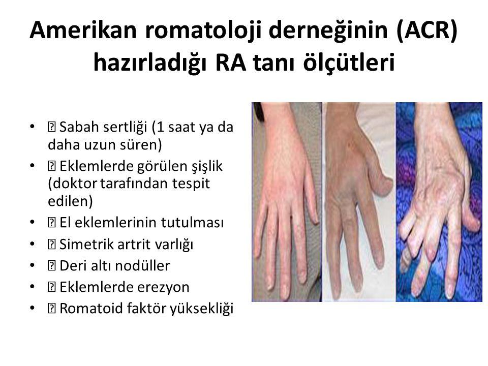 Amerikan romatoloji derneğinin (ACR) hazırladığı RA tanı ölçütleri