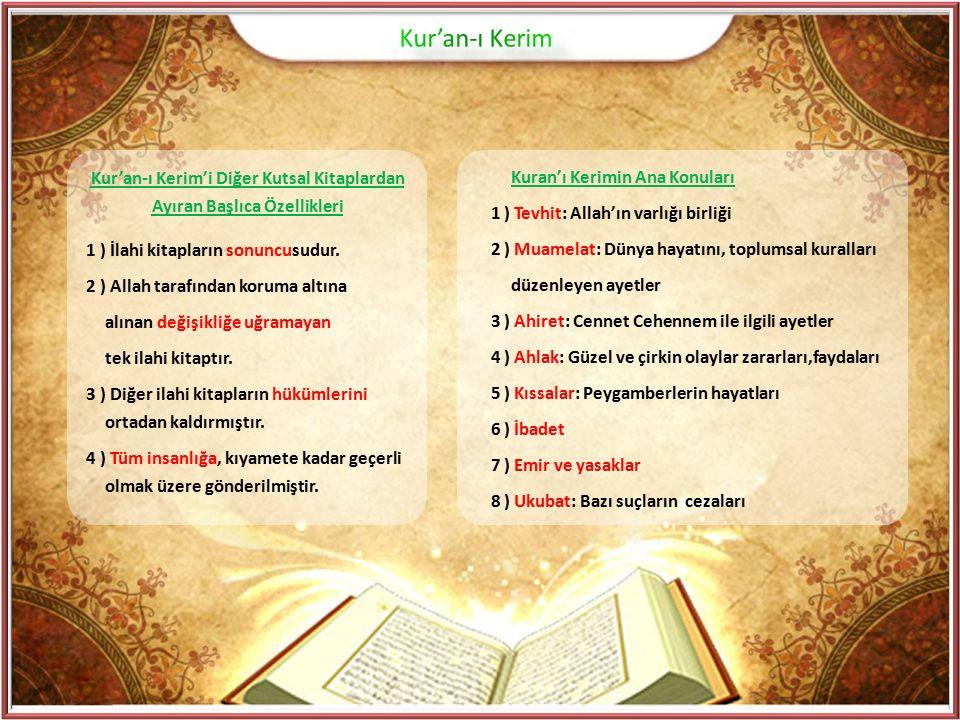 Kur'an-ı Kerim'i Diğer Kutsal Kitaplardan Ayıran Başlıca Özellikleri