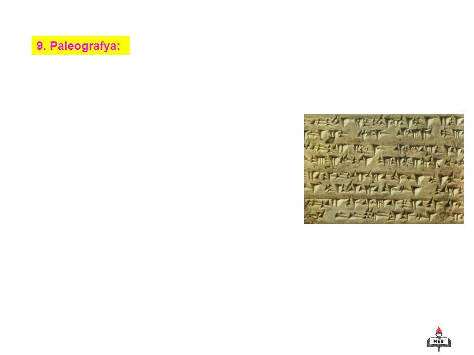9. Paleografya: