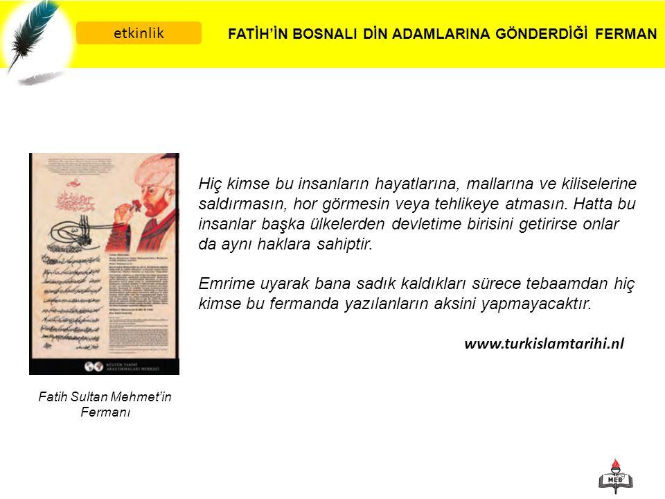 FATİH'İN BOSNALI DİN ADAMLARINA GÖNDERDİĞİ FERMAN etkinlik
