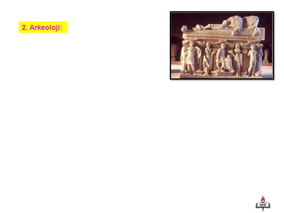 2. Arkeoloji: