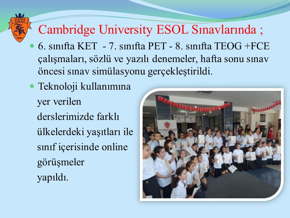 Cambridge University ESOL Sınavlarında ;