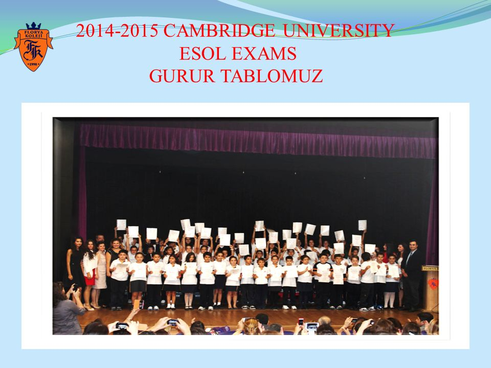2014-2015 CAMBRIDGE UNIVERSITY ESOL EXAMS GURUR TABLOMUZ